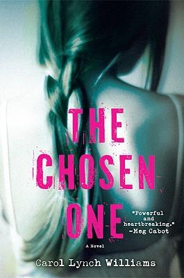 The Chosen One By Williams, Carol Lynch