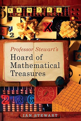 Professor Stewart's Hoard of Mathematical Treasures By Stewart, Ian